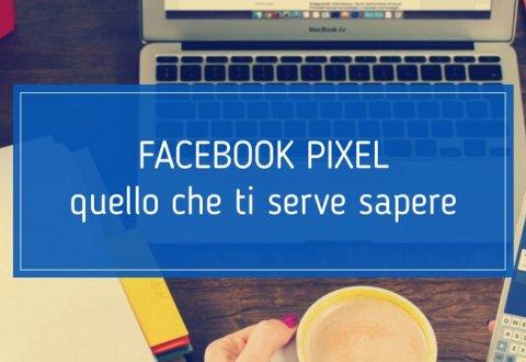 Facebook Pixel: che cos'è e come funziona